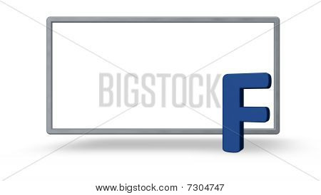 blank white board and the uppercase letter f - 3d illustration poster