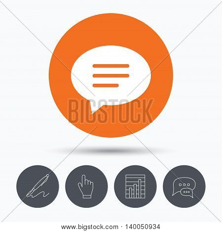 Speech bubble icon. Chat symbol. Speech bubbles. Pen, hand click and chart. Orange circle button with icon. Vector