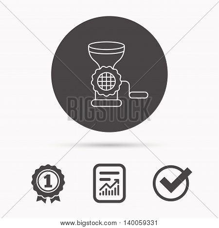 Meat grinder icon. Manual mincer sign. Kitchen tool symbol. Report document, winner award and tick. Round circle button with icon. Vector