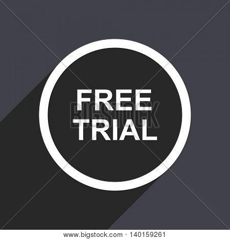 Flat design gray web free trial vector icon