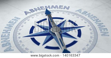 3D render of compass pointing to German word abnehmen, which stands for decreasing, receiving or loosing weight.