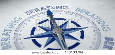 3D render of compass pointing to German word Beratung, which stands for advice or consulation