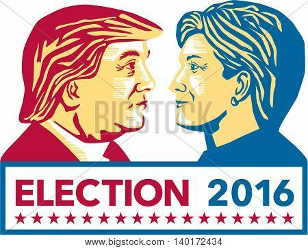 July 27, 2016: Illustration showing Republican Donald Trump versus Democrat Hillary Clinton face-off for American president with words Election 2016 on isolated white background done in stencil retro art style.