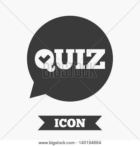 Quiz check in speech bubble sign icon. Questions and answers game symbol. Graphic design element. Flat quiz symbol on white background. Vector
