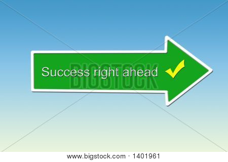 Success Right Ahead - Direction Sign