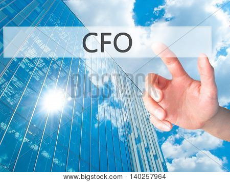 Cfo (chief Financial Officer) - Hand Pressing A Button On Blurred Background Concept On Visual Scree