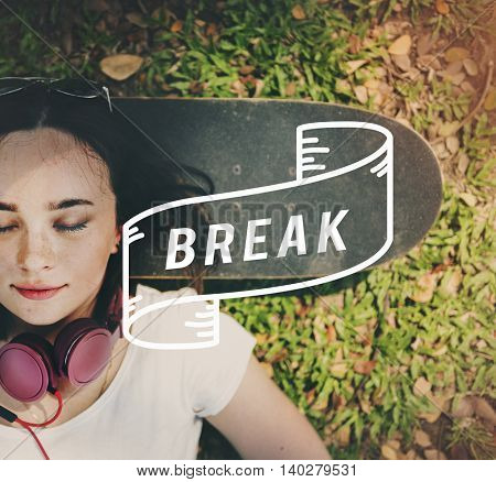 Break Time Recess Rest Relaxation Cessation Chill Out Concept