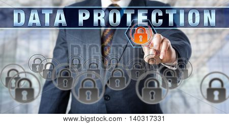 Businessman is pressing DATA PROTECTION on an interactive control screen. Business metaphor. Information technology concept for practices regulations and policies designed to protect sensitive data. poster
