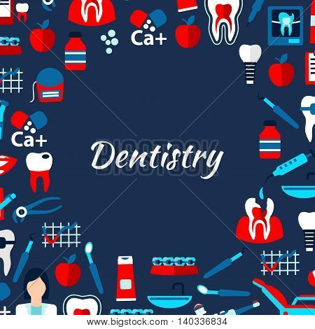 Dentistry banner design template with dentist, healthy and decayed teeth, braces and implants, dentist chairs and tools, medicines and vitamins, toothbrushes, toothpastes and flosses flat icons arranged in circle with text Dentistry in the center
