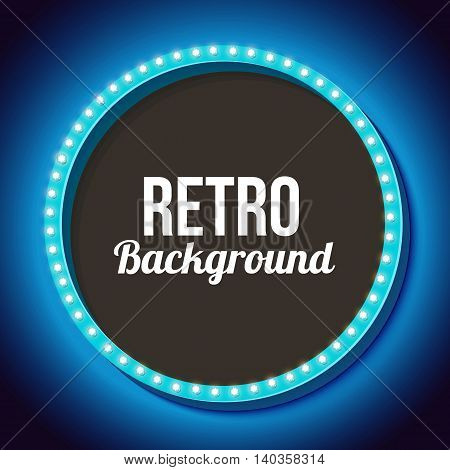 Blue round retro frame with lights. Realistic 3D frame with lights and black background for your text messages, promotions or advertising. Blue neon light falls on the black wall. illustration