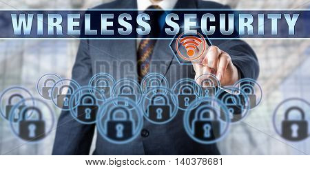 Business executive touching WIRELESS SECURITY on an interactive screen. Information technology concept involving computer network security wireless networking and prevention of unauthorized access.