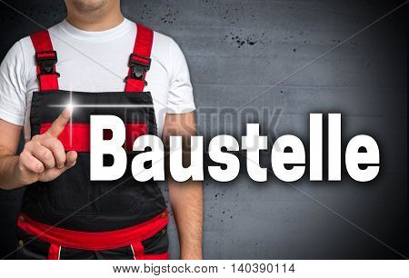 Baustelle (in German Construction) Touchscreen Is Shown By Craftsman