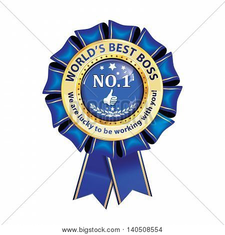 World;s Best Boss. Number one. We are lucky to be working with you - award ribbon