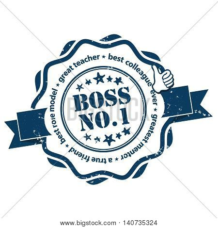 Boss Number one  - greatest mentor, best teacher, great leader, true friend, best colleague -  blue ribbon / sticker / label also for print