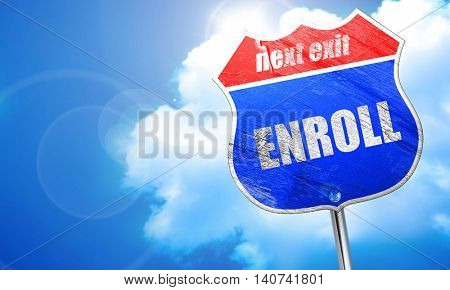 enroll, 3D rendering, blue street sign