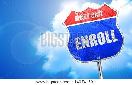 enroll, 3D rendering, blue street sign
