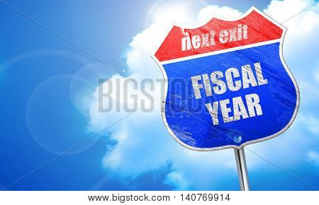 fiscal year, 3D rendering, blue street sign