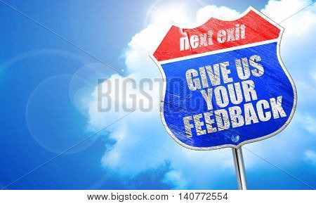give us your feedback, 3D rendering, blue street sign