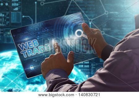 Internet. Business. Technology Concept.businessman Presses A Button Web Trade On The Virtual Screen