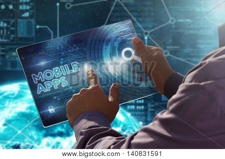 Internet. Business. Technology Concept.businessman Presses A Button Mobile Apps On The Virtual Scree