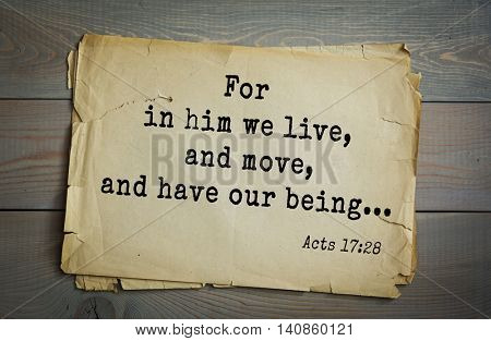 Top 500 Bible verses. For in him we live, and move, and have our being...