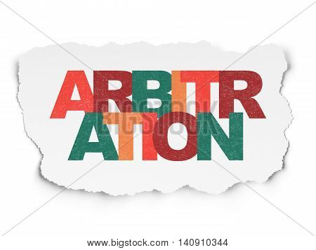 Law concept: Painted multicolor text Arbitration on Torn Paper background
