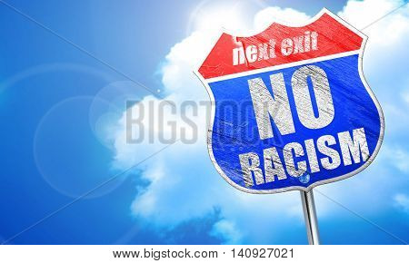 no racism, 3D rendering, blue street sign