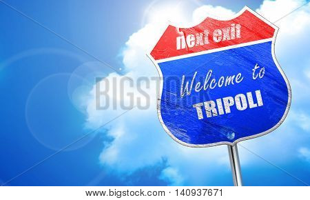 Welcome to tripoli, 3D rendering, blue street sign