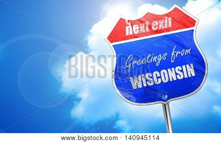 Greetings from wisconsin, 3D rendering, blue street sign