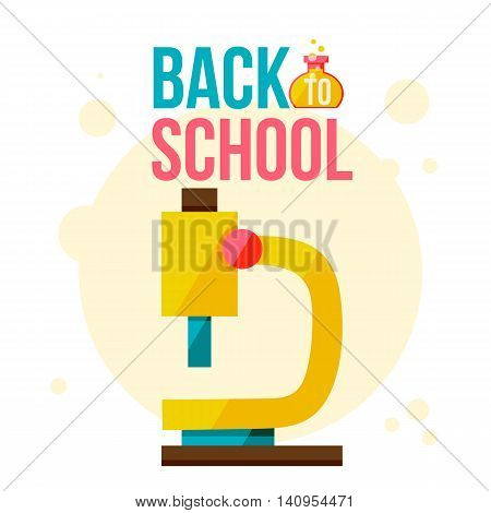 Back to school poster with microscope, flat style vector illustration isolated on white background. Start of school season concept, poster card design with microscope as symbol of educational process