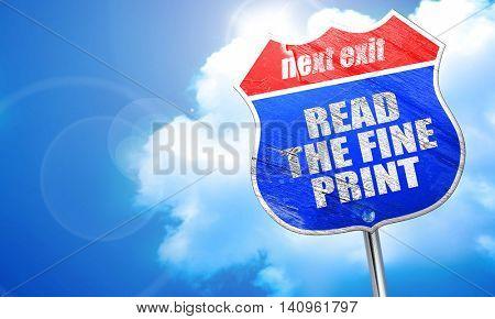 read the fine print, 3D rendering, blue street sign