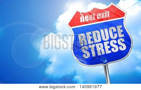reduce stress, 3D rendering, blue street sign