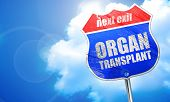 organ transplant, 3D rendering, blue street sign poster