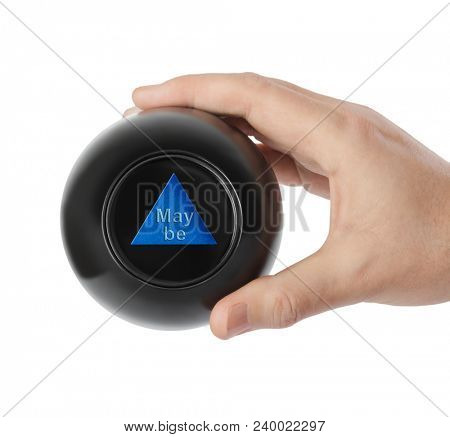 Magic ball with prediction Maybe in hand isolated on white background