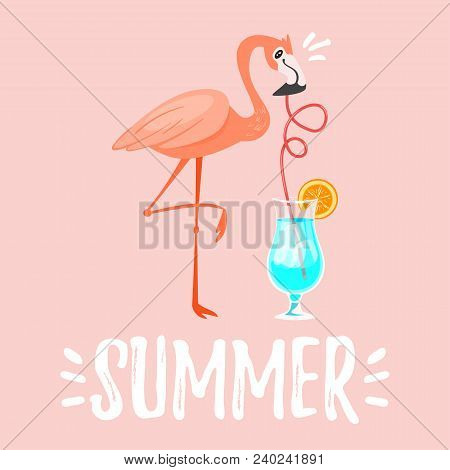 Vector Cartoon Style Summer Design For Season Postcard Or Poster Background With Pink Flamingo Drink