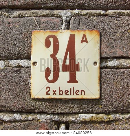 House Number Thirty Four A  - 34 A And Text: Call 2 Times (dutch: 2 X Bellen)