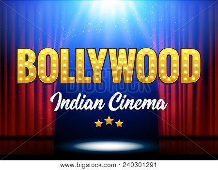 Bollywood Indian Cinema Film Banner. Indian Cinema Logo Sign Design Glowing Element With Stage And C
