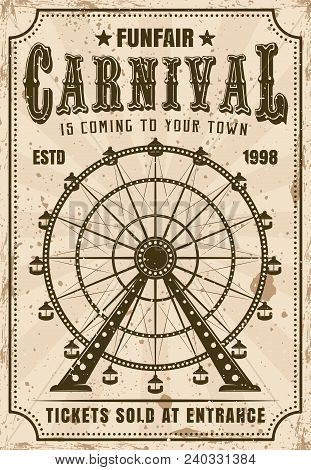 Carnival Vector Invitation Poster In Retro Style With Ferris Wheel For Advertisement Amusement Parks