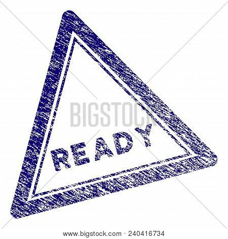 Ready Triangle Stamp Seal. Vector Element With Grainy Design And Corroded Texture In Blue Color. Des