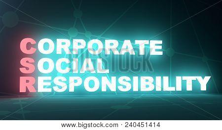 Acronym Csr - Corporate Social Responsibility. Business Conceptual Image. 3d Rendering. Neon Bulb Il