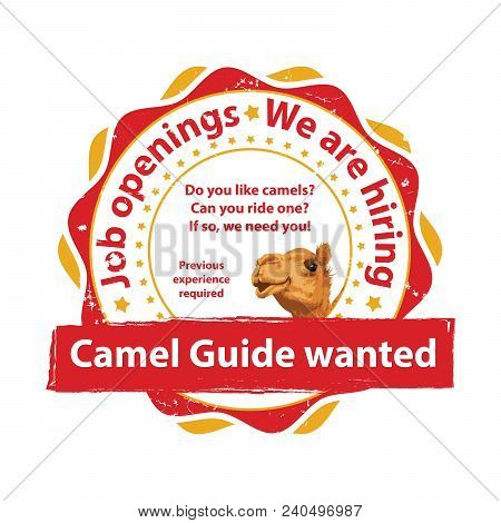 Job Openings - Camel Guide Wanted. Red Stamp / Label For Print, Designed For Recruitment Purposes