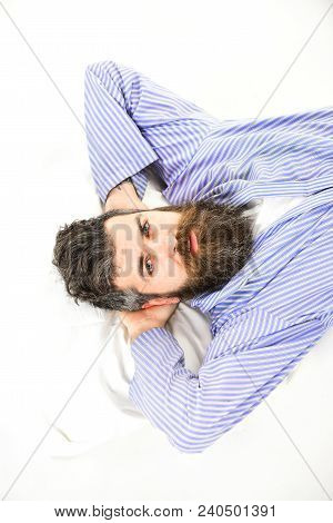 Rest And Relax Concept. Man Relax And Having Rest, White Background. Man With Strict Face Wake Up, L
