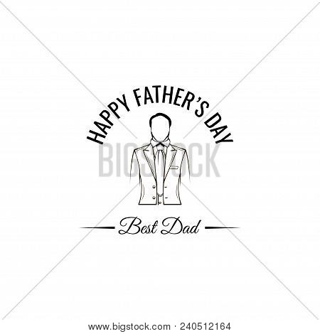 Happy Fathers Day Greeting Card. Elegant Costume, Necktie. Best Dad Lettering. Suit, Tie. Dad Gift.