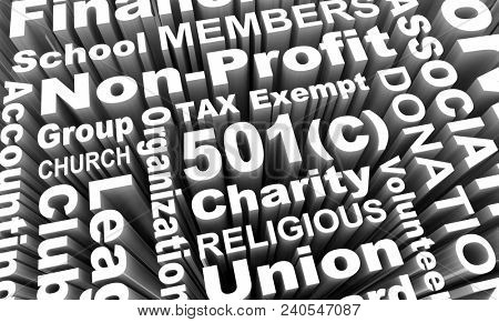501c Tax Exempt Group Organization Entity Charity Church Word Collage 3d Render Illustration