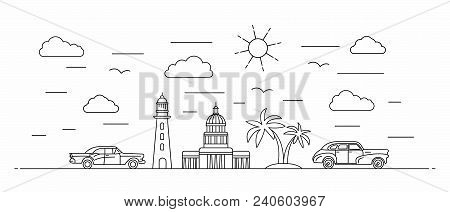 Cuba Panorama. Cuba Vector Illustration In Outline Style With Buildings And City Architecture. Welco