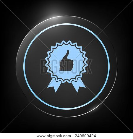 Thumb Up Gesture - Label With Ribbons. Thumb Up Icon - The Highest Score, The Best Choice, The Highe