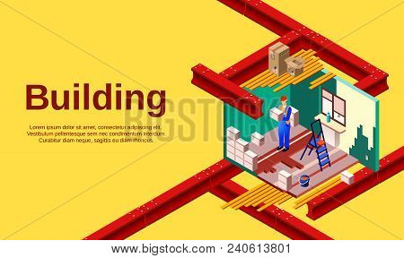 Building Vector Illustration Of Room Construction Technology And Builder Work In Cross Section. Post