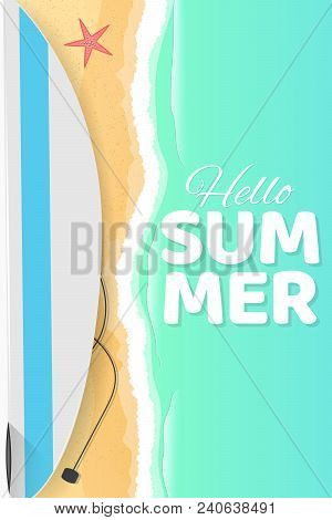 Summer Seasonal Poster. Hello Summer. Surfboard On The Seashore. Sand Beach. Cartoon Flat Style. Bat