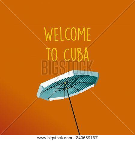 Advertising Image Of The City Of Havana In Cuba With Beach Umbrella