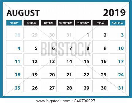 Desk Calendar For August 2019 Template, Printable Calendar, Planner Design Template,  Week Starts On